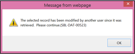 The selected record has been modified by another user message.